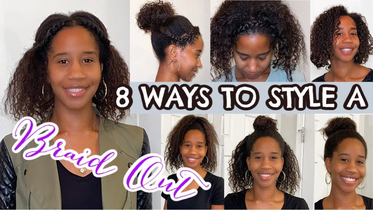 8 Ways To Style An Old Braid Out Low Manipulation Hair Styles On Tran Braid Out Transitioning Hairstyles Natural Hair Transitioning