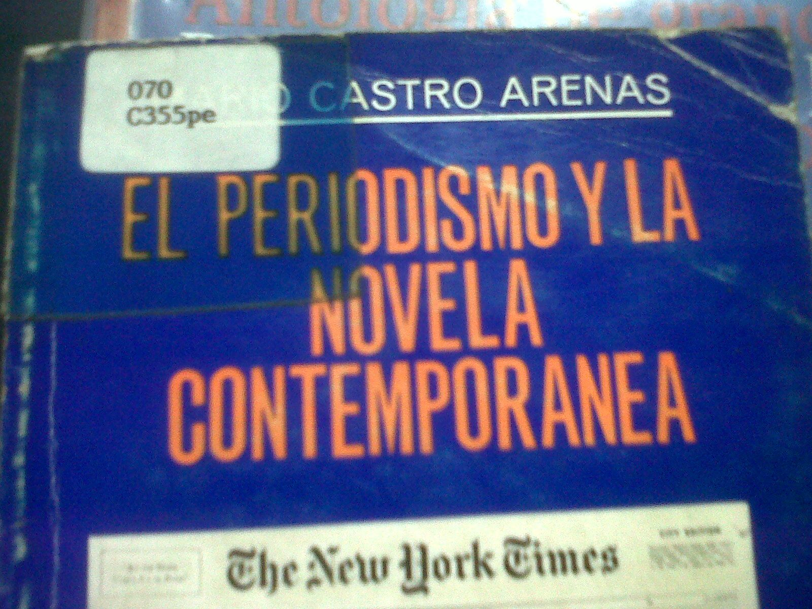 El Periodismo Y La Novela Contemporanea Novela Contemporanea Novelas Libros
