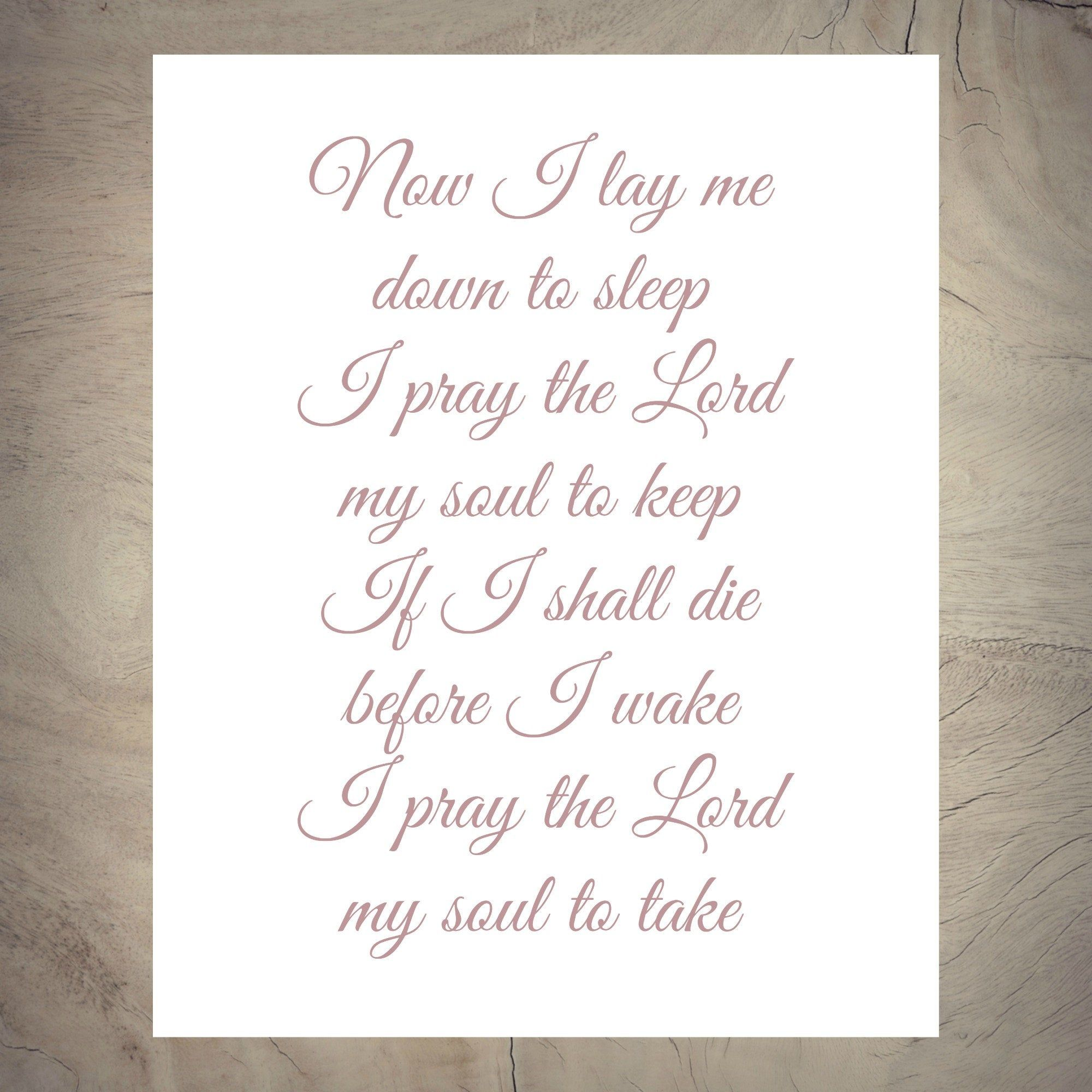 Now I Lay Me Down To Sleep I Pray The Lord My Soul To Keep If