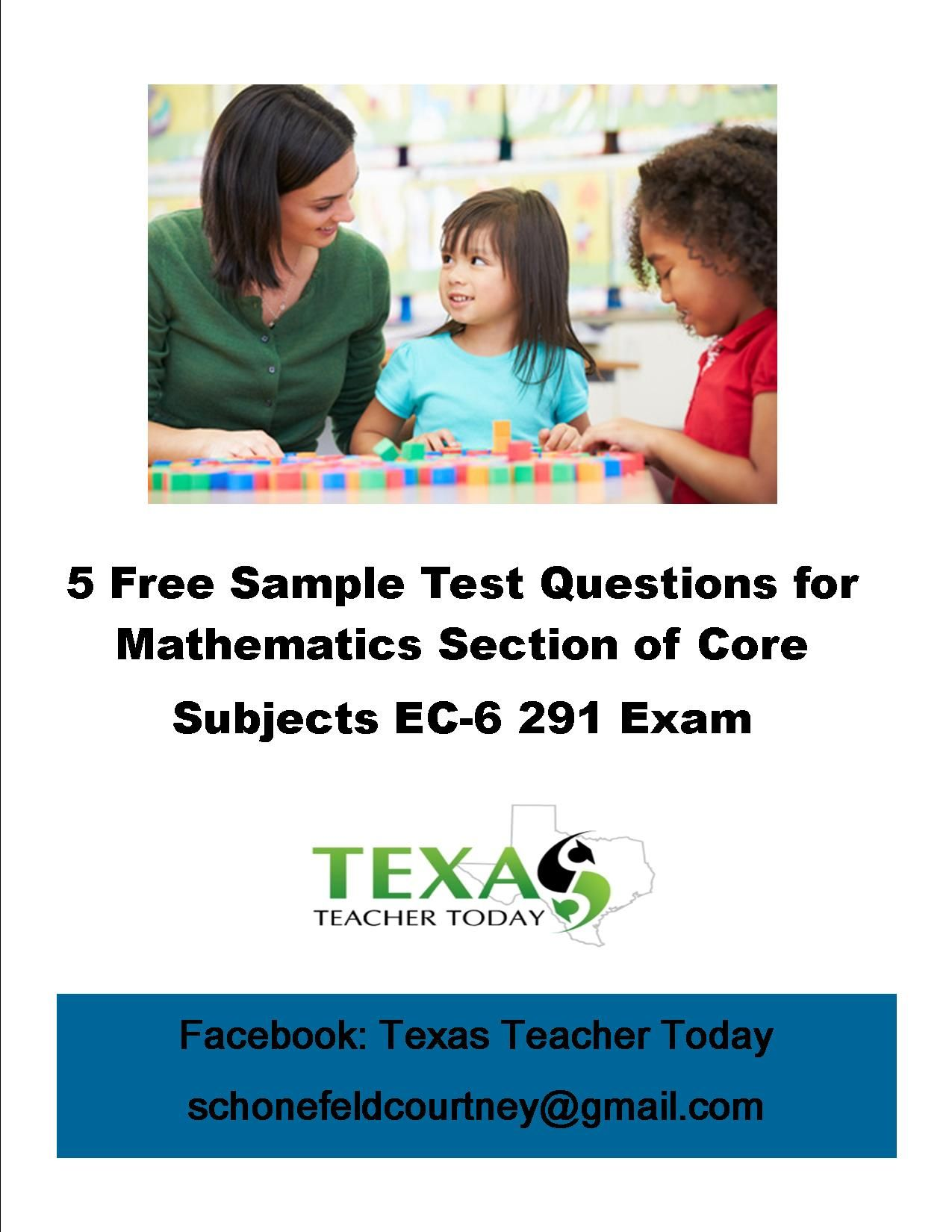 Five free sample test questions for the Mathematics section of the TExES  Core Subjects EC-6 291 exam!
