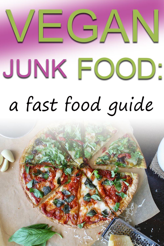 Guide To Vegan Fast Food Vegan Family Travels In 2020 Vegan Fast Food Vegan Junk Food Vegan Dinner Recipes Easy