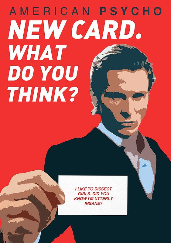 American Psycho New Card What Do You Think By Pfordy4d American Psycho American Psycho Quotes American Psycho Poster
