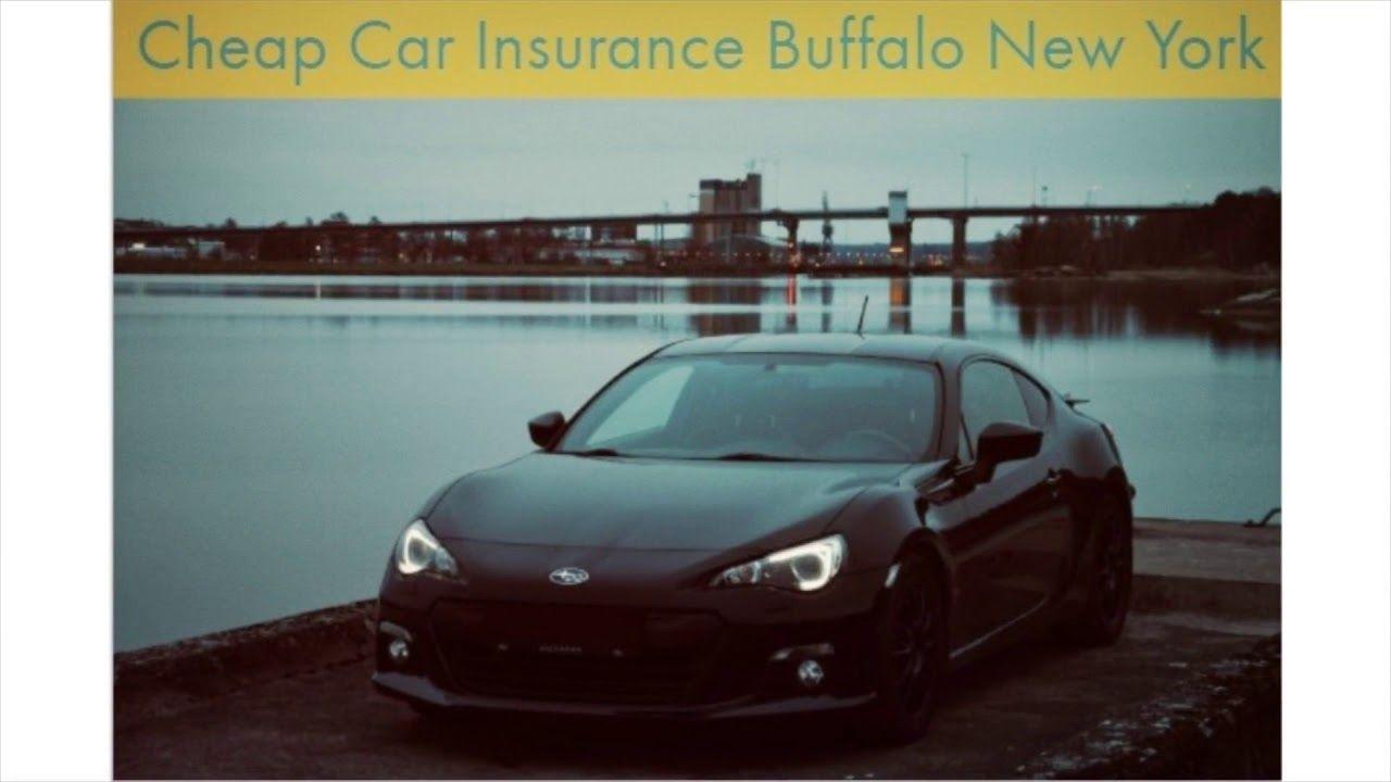 Get Now Cheap Car Insurance In Buffalo New York Cheap Car
