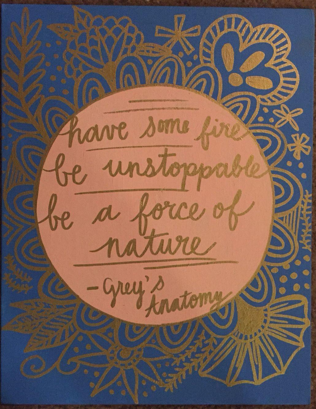 Grey\'s Anatomy quote on canvas | DPHIE | Pinterest | Anatomía de ...