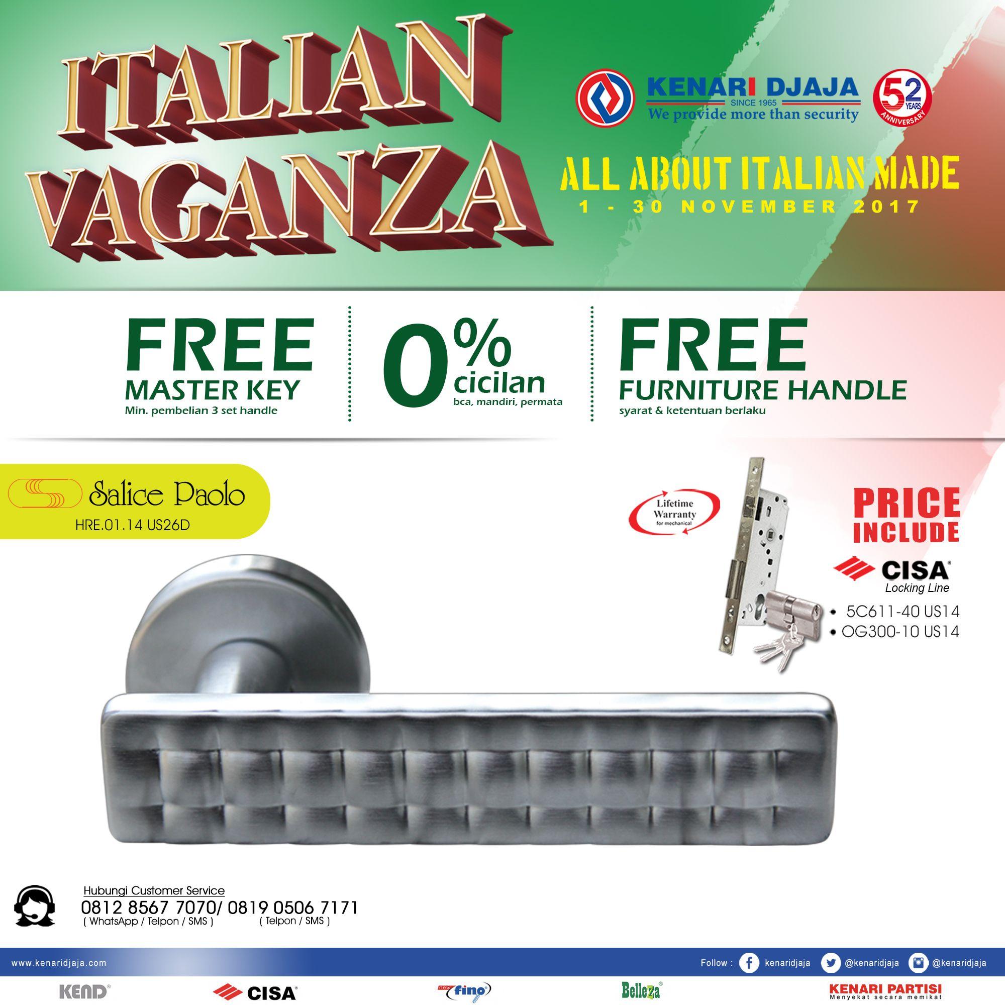 """Ayo Segera Dapatkan Paket Handle Set Dengan Harga Istimewa Di Kenari Djaja... Nikmati Promonya """"ITALIAN VAGANZA"""", Berlangsung Dari 01 - 30 Nopember 2017 ... Datang Dan Kunjungi Showroom Terdekat Kami  Informasi Hub. : Ibu Tika 0812 8567 7070 ( WA / Telpon / SMS ) 0819 0506 7171 ( Telpon / SMS )  Email : digitalmarketing@kenaridjaja.co.id  [ K E N A R I D J A J A ] PELOPOR PERLENGKAPAN PINTU DAN JENDELA SEJAK TAHUN 1965"""