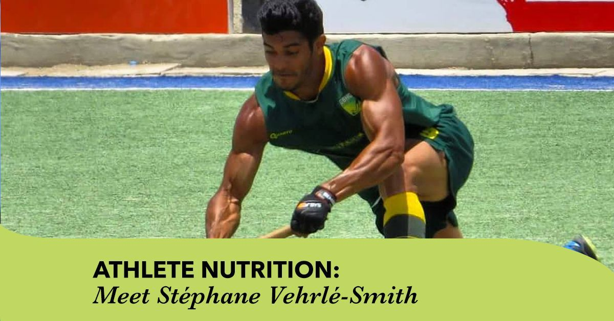 Athlete Nutrition: Meet Stéphane Vehrlé-Smith #athletenutrition Athlete Nutrition: Meet Stéphane Vehrlé-Smith #athletenutrition