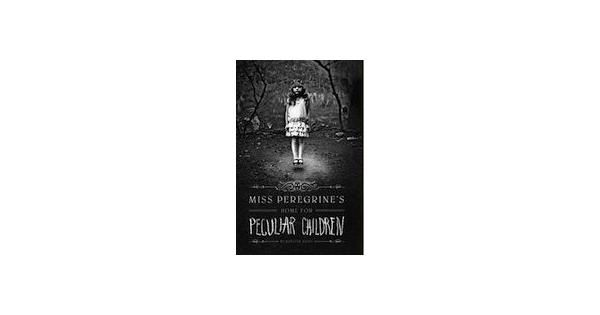Remember for Gabrielle - maybe 13/14? Miss Peregrine's Home for Peculiar Children Book Review