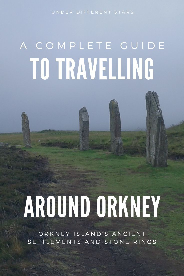 A Complete Guide to Travelling Around Orkney - Under Different Stars