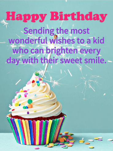 You Brighten Days Happy Birthday Wishes Card For Kids A Kid As