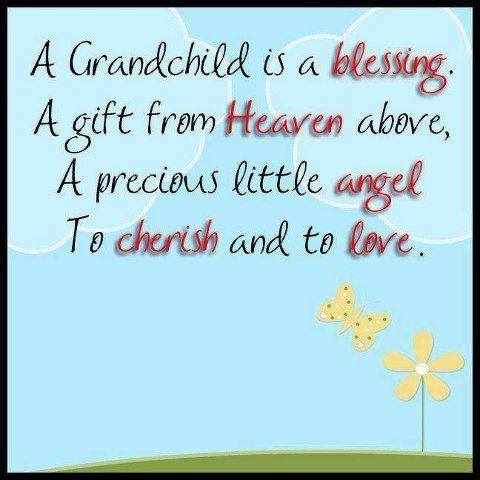Image result for quotes on cherishing grandchildren
