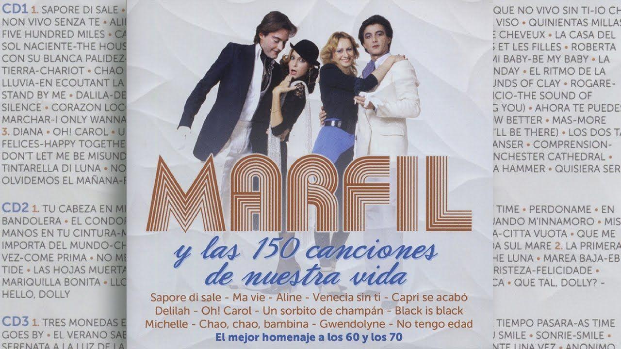 Marfil Y Las 150 Canciones De Tu Vida Marfil Canciones