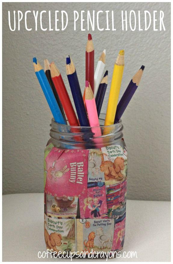 Easy Kids Craft Upcycled Pencil Holder Crafts For Kids Crafts