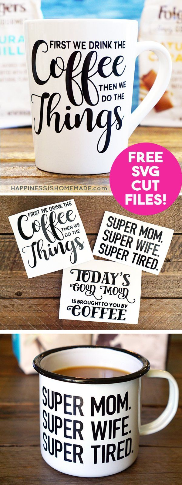 DIY Funny Coffee Mugs + Free SVG Cut Files