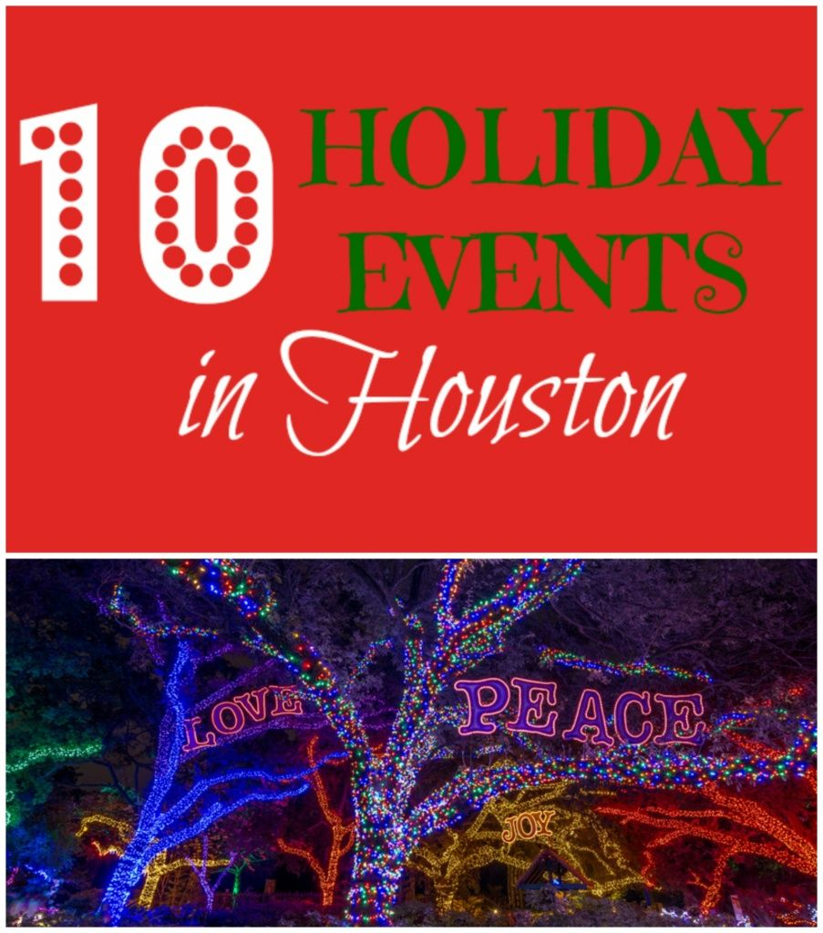 Top 10 Holiday Events in Houston, Texas Christmas