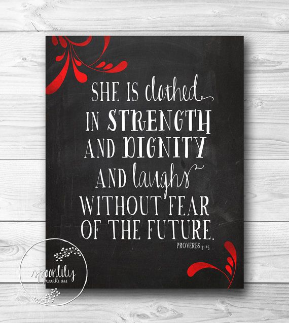 She Is Clothed In Strength And Dignity Bible Verse
