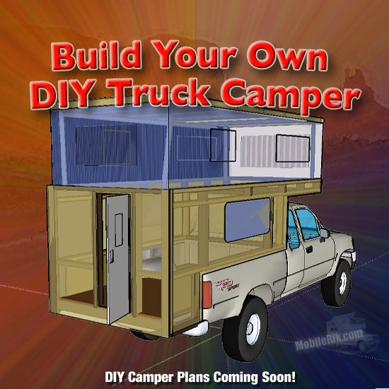 How To Build Your Own Diy Truck Camper Rv Newly Enhanced