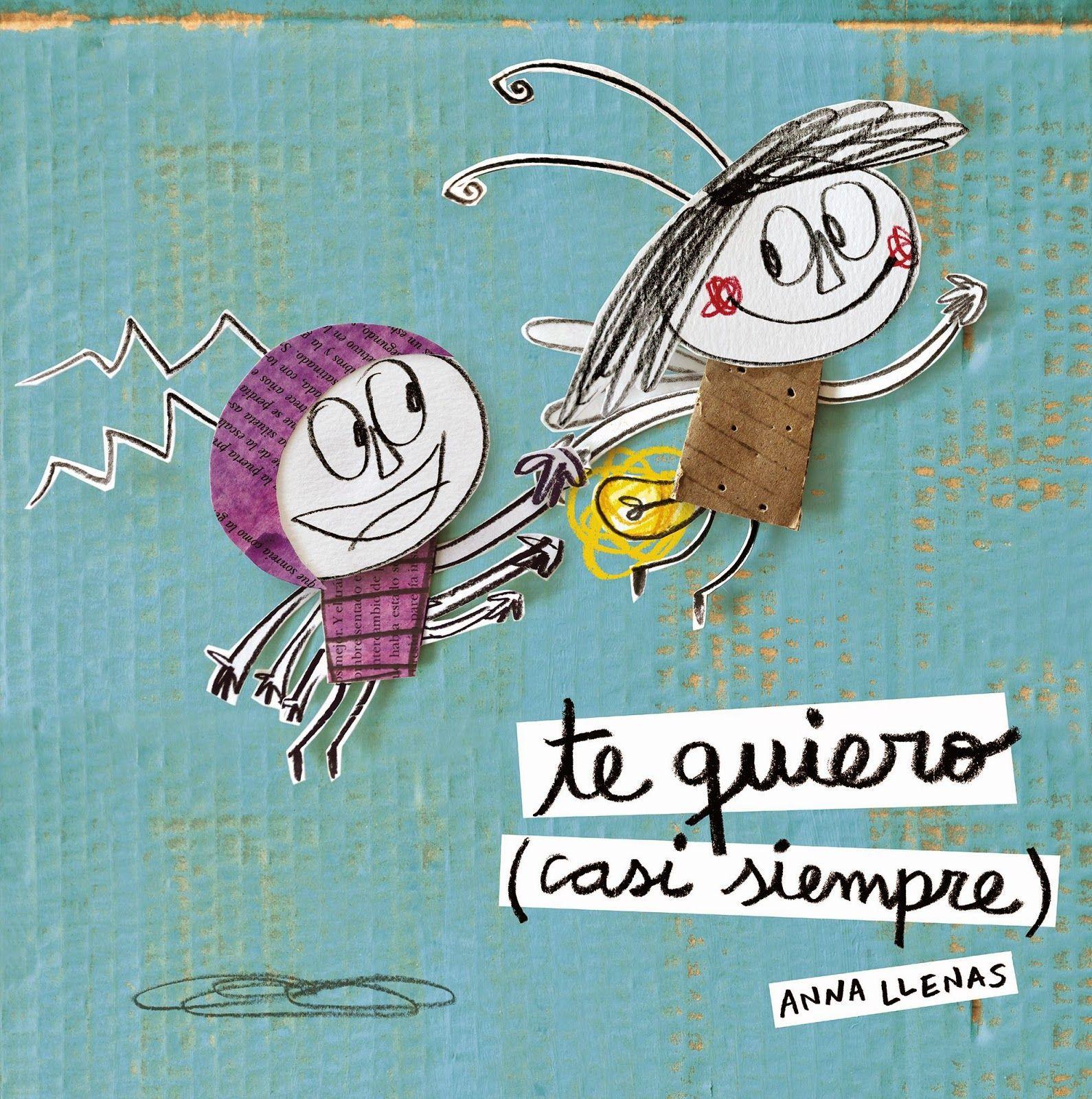 Te Quiero Casi Siempre Anna Llenas Cuentos Infantiles Pdf Libros Infantiles Gratis Libros Infantiles Pdf