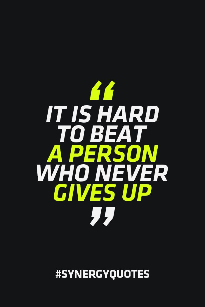 Someone who works super hard and never gives up is someone