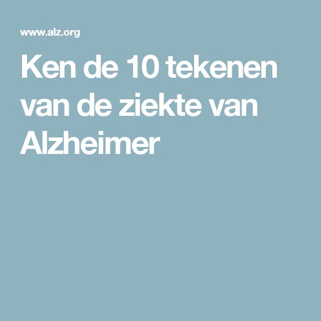 Ken De 10 Tekenen Van De Ziekte Van Alzheimer Dementie Pinterest