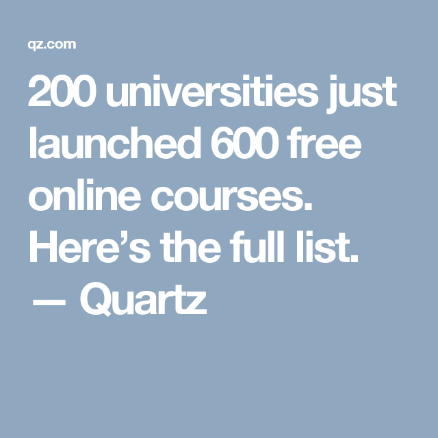 200 universities just launched 600 free online courses
