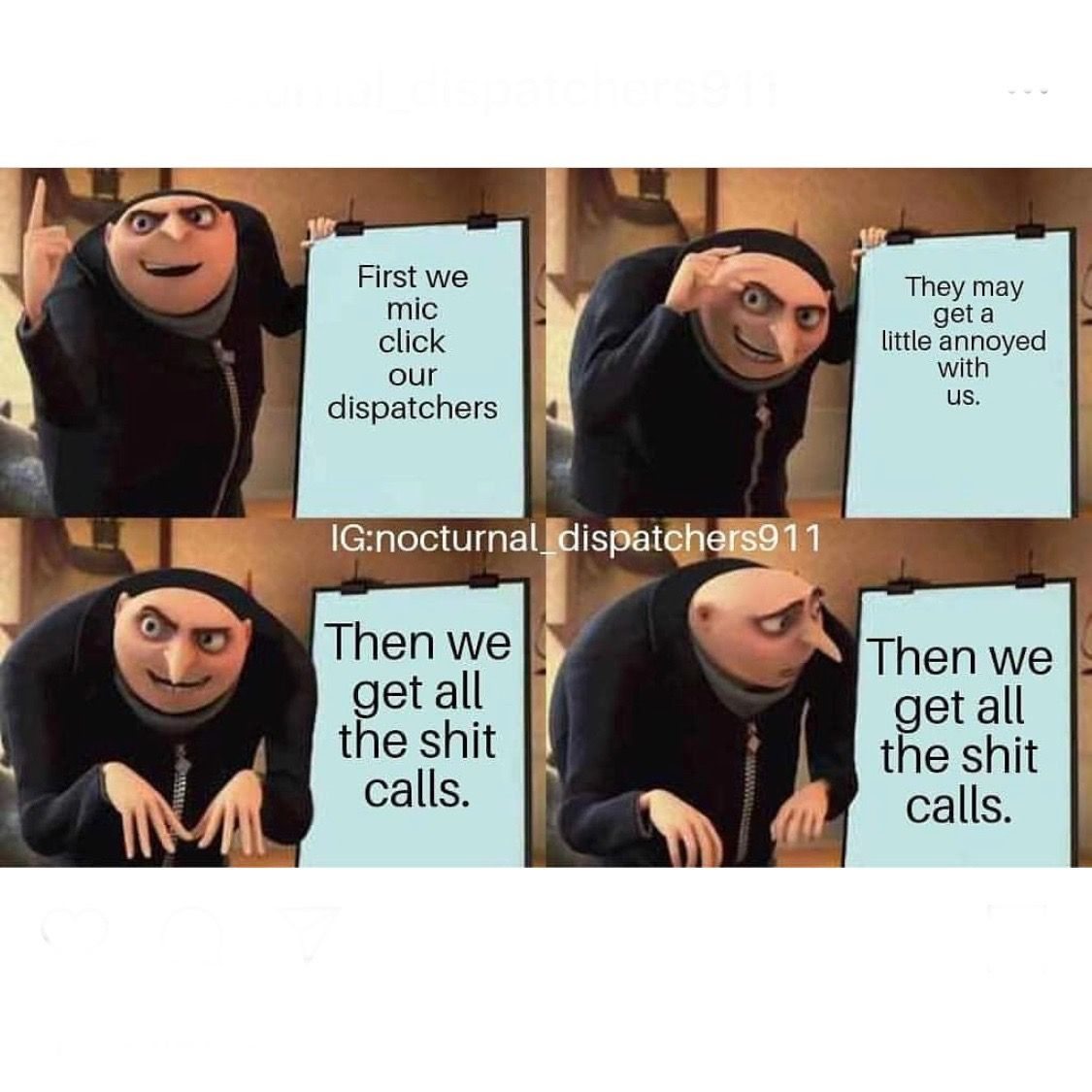 Dispatcher Memes, Gru meme, Girl memes
