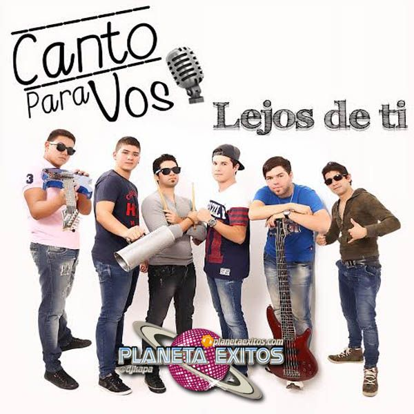 #Canto Para Vos - Lejos De Ti