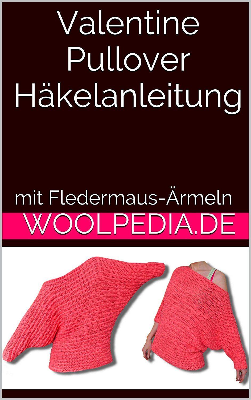 Valentine Pullover Häkelanleitung Woolpedia Mit Fledermaus ärmeln
