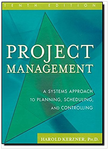 Project Management A Systems Approach To Planning Scheduling And Controlling 10th Edition Harold Ker Textbook How To Plan Project Management Professional
