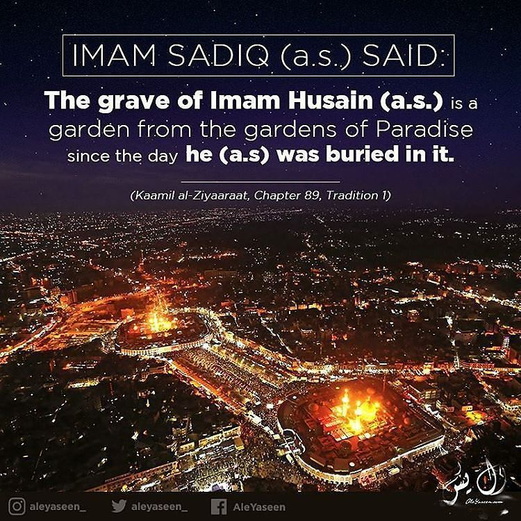 Non Muslim Perspective On The Revolution Of Imam Hussain: The Grave Of Imam Husain (as) Is A Garden From The Gardens