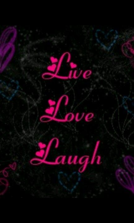 Pin By Stefanie On Live Love Laugh Love Laugh Quotes Live Laugh Love Laughing Quotes Galaxy live laugh love wallpaper