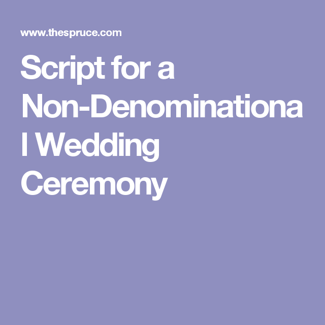 Follow This Guide To A Seamless Non Traditional Wedding Ceremony