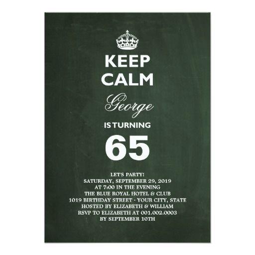 Chalkboard Keep Calm Funny 65th Birthday Invite