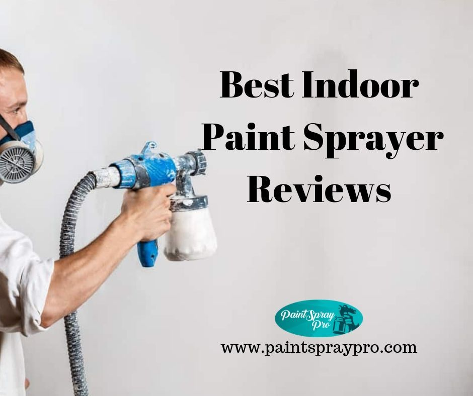 You Searched For Best Paint Sprayer For Interior Walls Paint