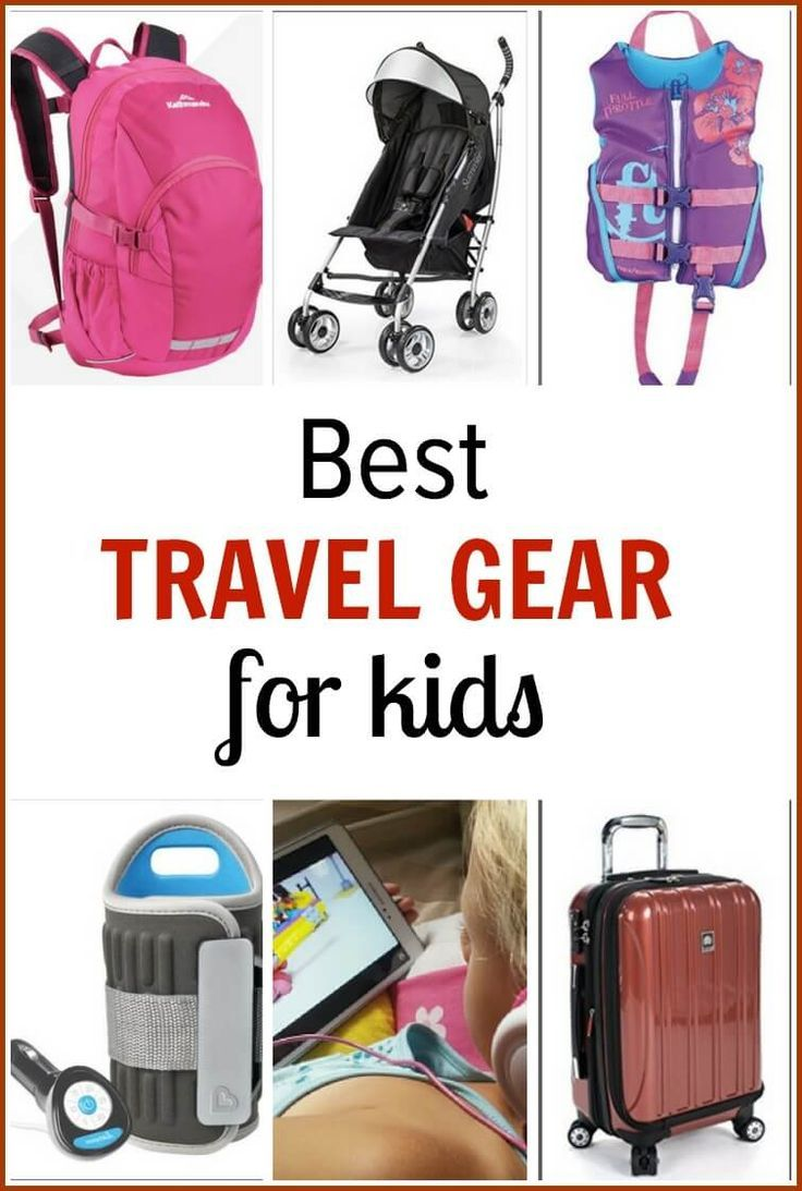 c3ee2d60d5 The Best Travel Gear for Kids - 30 Items to Keep Them Happy and Safe!