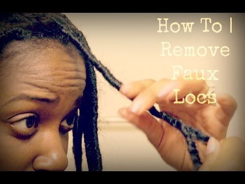 How To Safely Remove Faux Locs Without Breakage Damage Faux Locs Natural Hair Wigs Hair Breakage