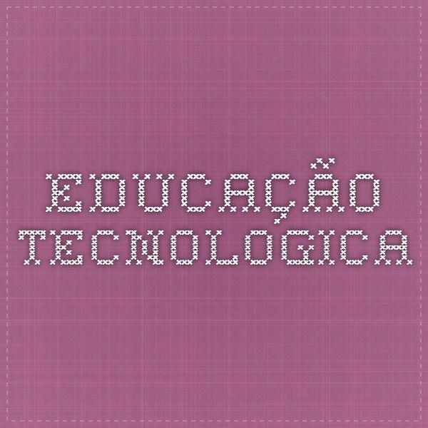 Educação tecnologica