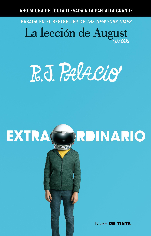 """Resultado de imagen para Extraordinario"""" (""""Wonder""""): De R. J. Palacio"""