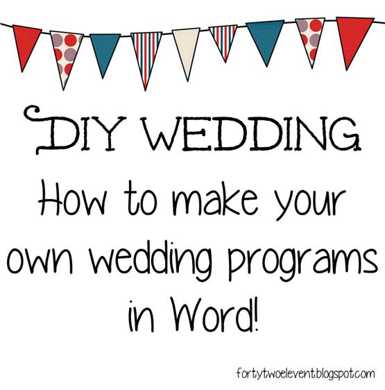 Fortytwoeleven Diy Bride Wedding Make Your Own Programs