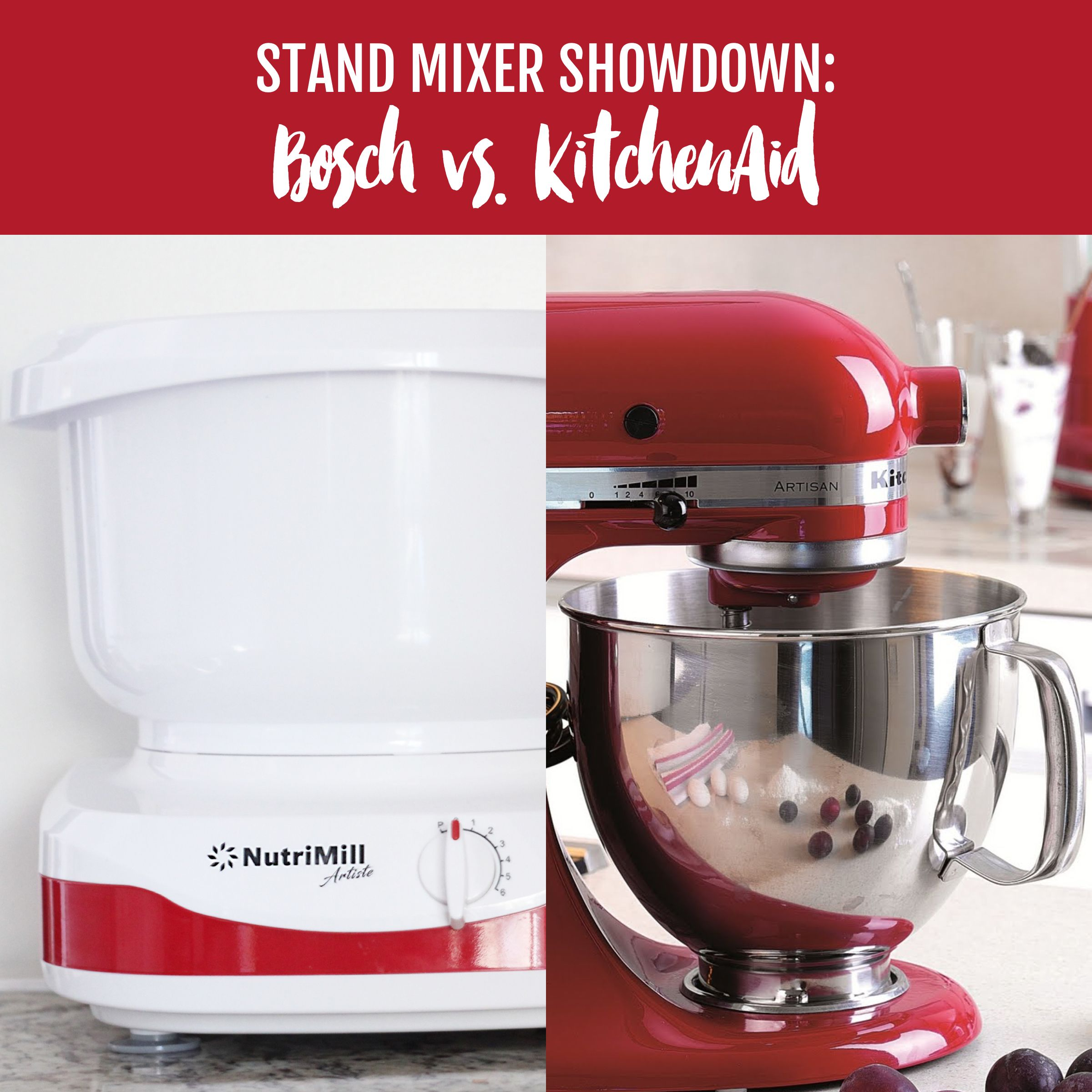 Bosch NutriMill Mixer Versus KitchenAid   Which Is The Better Mixer?