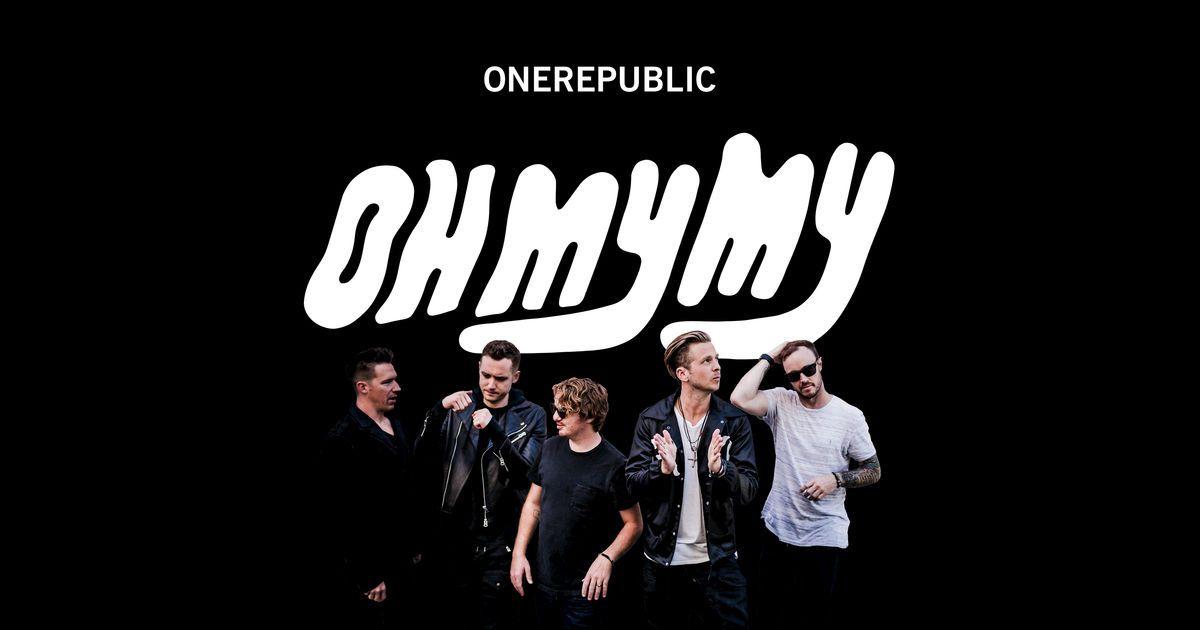 Oh My My OneRepublic Genre: Pop Released: October 07, 2016 https://geo.itunes.apple.com/us/album/oh-my-my/id1151608594?mt=1&app=music&at=11lNkd