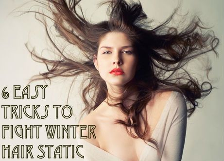 Winter Hair Static Control: 6 Easy Tricks To Fight Winter Hair Static