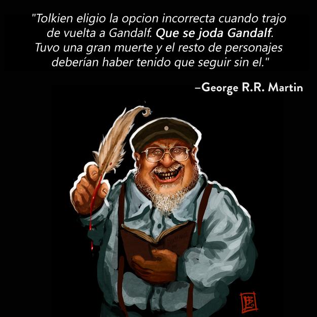 Resultado de imagen para George R.R. Martin frases