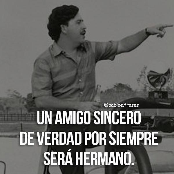 3962 Me Gusta 28 Comentarios Pablo Escobar Frases