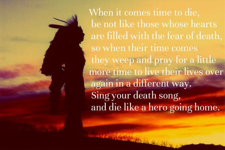 Native American Quotes On Death Of Loved One Google Search NA Magnificent Native American Quotes