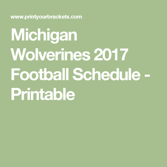 It's just a picture of Shocking Michigan Football Schedule Printable