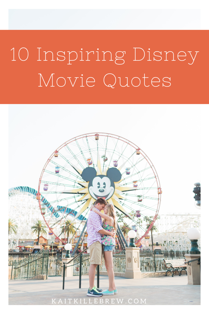 Ten Disney Movie Quotes To Help You Rock This Week