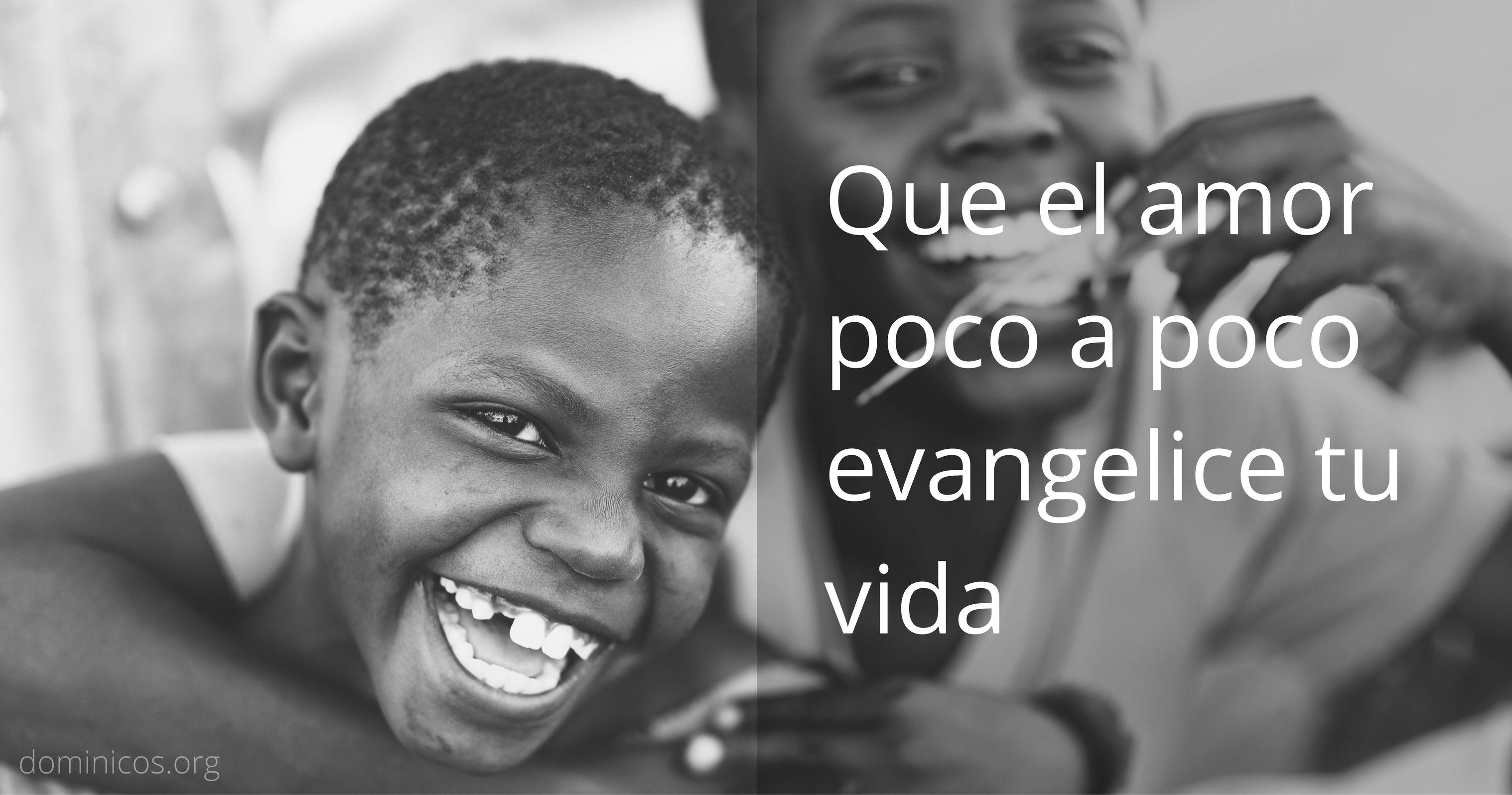 Que el amor poco a poco evangelice tu vida #RetoDelAmor #DominicasLerma goo.gl/482TXf