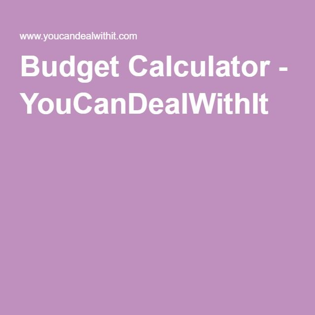 Budget Calculator - YouCanDealWithIt Personal Finance Pinterest