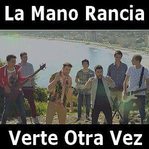 Acordes D Canciones: La Mano Rancia - Verte Otra Vez