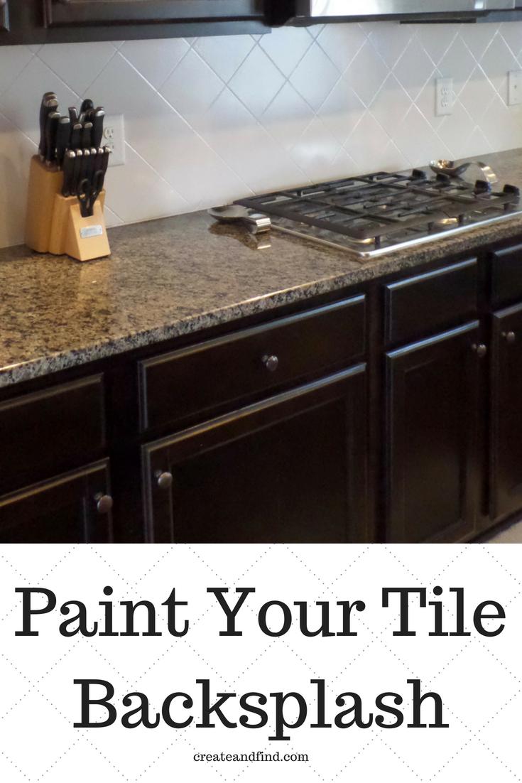 Painting Tiled Kitchen Backsplash A Complete How To Guide Diy Kitchen Backsplash Painting Kitchen Tiles Diy Kitchen